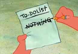 Nichts tun...